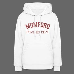 Mumford Phys. Ed. Dept. Women's Hooded Sweatshirt - Women's Hoodie