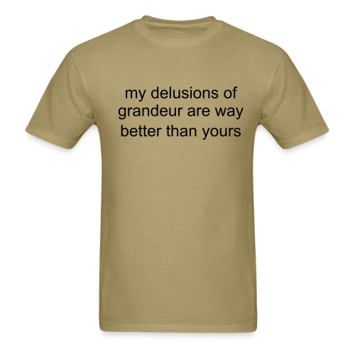 delusions T-shirt - Men's T-Shirt