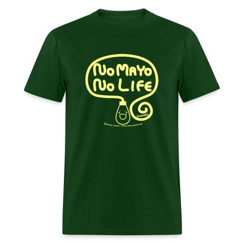 No Mayo No Life - Men's T-Shirt