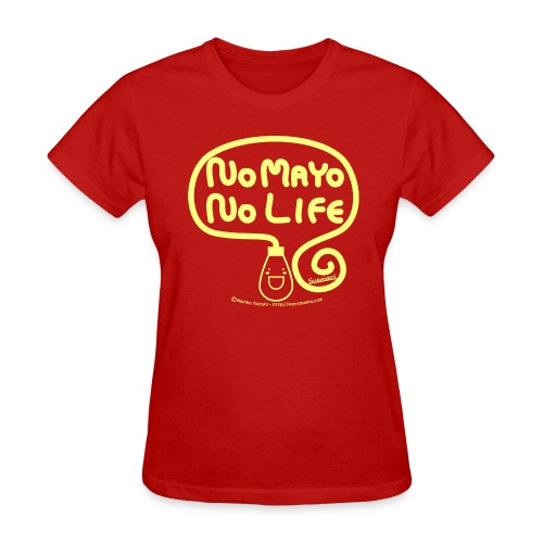 No Mayo No Life - Women's T-Shirt