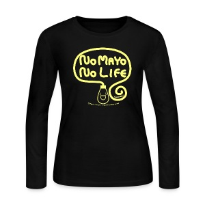 No Mayo No Life - Women's Long Sleeve Jersey T-Shirt