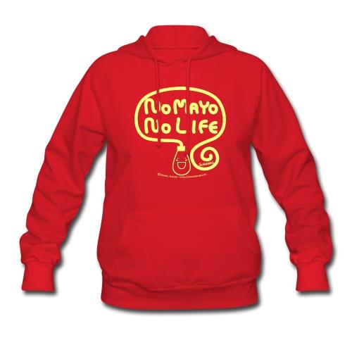 No Mayo No Life - Women's Hoodie