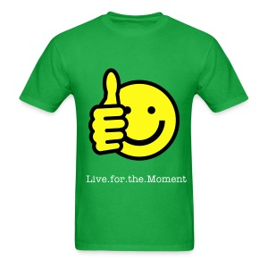 Live.for.the.Moment - Men's T-Shirt