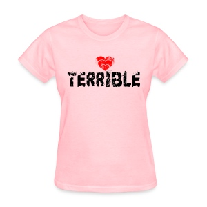 Heart Terrible women's standard weight T - Women's T-Shirt