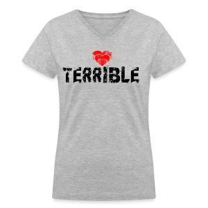 Heart Terrible women's V-neck T - Women's V-Neck T-Shirt