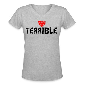Heart Terrible women's V-neck T - Women's V-Neck T-Shirt