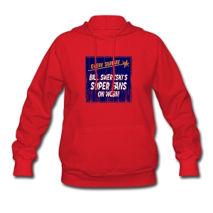 Bill Swerkski's Superfans on WCBM Women's Hooded Sweatshirt - Women's Hoodie