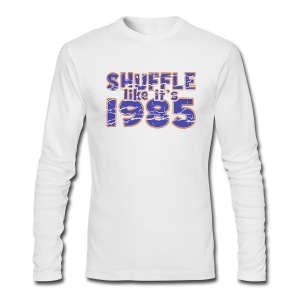 Shuffle like it's 1985 Mens American Apparel Long Sleeve Tee - Men's Long Sleeve T-Shirt by Next Level