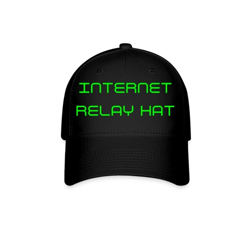 INTERNET RELAY HAT - Baseball Cap