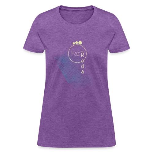 Lady's Faz uma Roda T Shirt - Women's T-Shirt