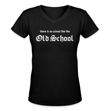 There Is No School Like The Old School Women's T-Shirts