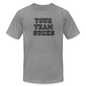 Your Team Sucks (Grey) - Men's Fine Jersey T-Shirt