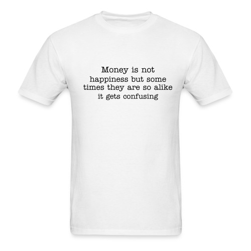 Money and happiness - Men's T-Shirt