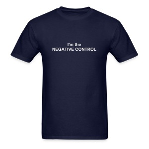 I'm the negative control - Men's T-Shirt
