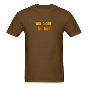 Will clone for food - Men's T-Shirt