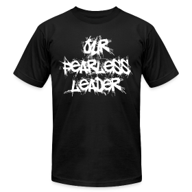 Our Fearless Leader Men's White Scratch Lettering Tee ~ 316