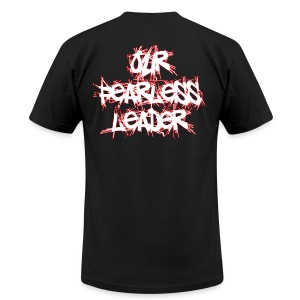 Our Fearless Leader Men's (BACK) Red Scratch Lettering Tee - Men's T-Shirt by American Apparel