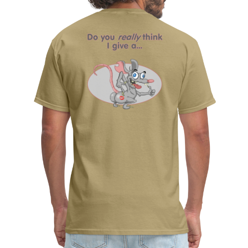 Men's Standard Wt. T- Back Give a Rat's A$$  - Men's T-Shirt