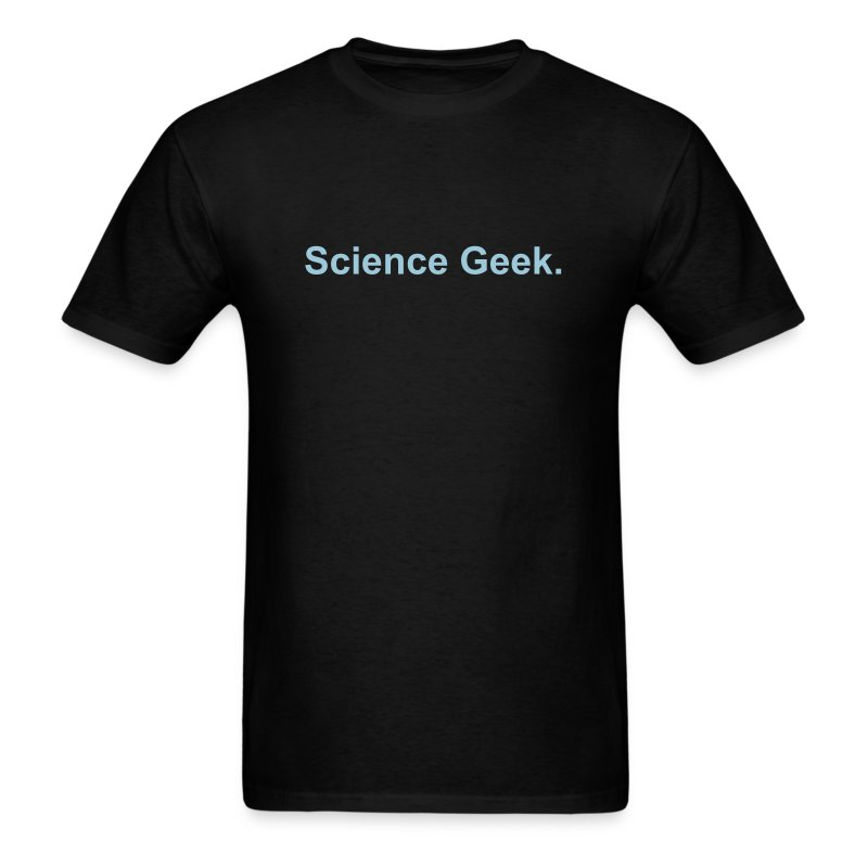 Science geek - Men's T-Shirt