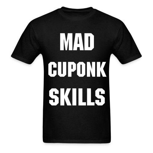 MadCuponkSkills Original - Men's T-Shirt