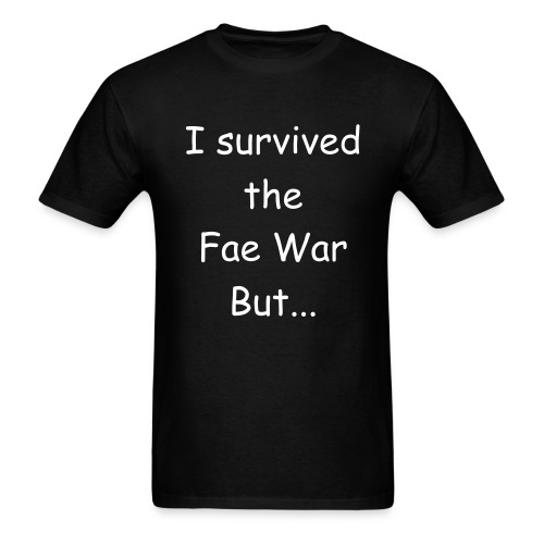 Survived Fae War Men's shirt - Men's T-Shirt