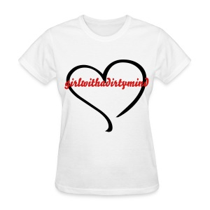 Plain Girl with a Dirty Mind T-shirt Design - Women's T-Shirt