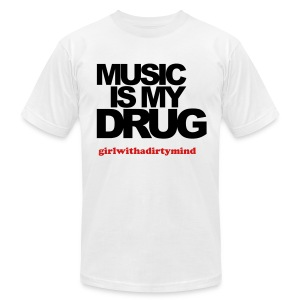 Music is my drug T-shirt - Men's T-Shirt by American Apparel
