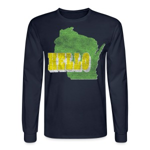 Hello Wisconsin - Men's Long Sleeve T-Shirt