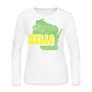 Hello Wisconsin - Women's Long Sleeve Jersey T-Shirt