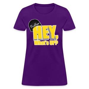Womens T-shirt Hey, What's up? - Women's T-Shirt