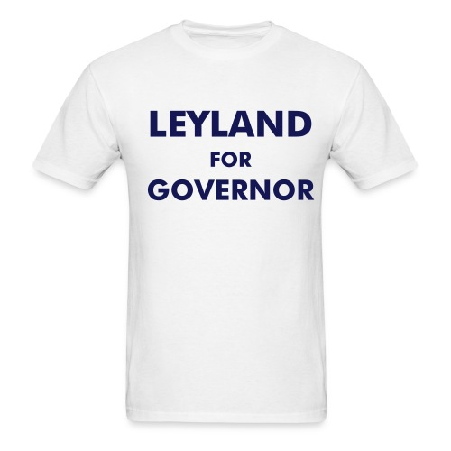 Leyland for Governor - Men's T-Shirt