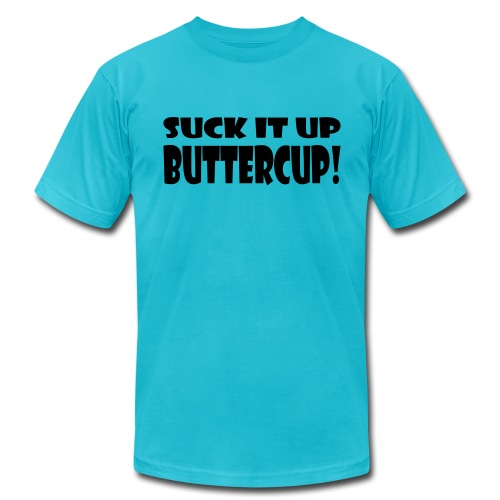 Suck It Up Buttercup Men's AA Tee - Men's Fine Jersey T-Shirt