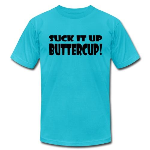 Suck It Up Buttercup Men's AA Tee - Men's Fine Jersey T-Shirt
