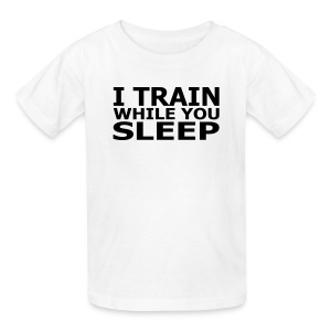 I Train While You Sleep Kid's T-Shirt - Kids' T-Shirt