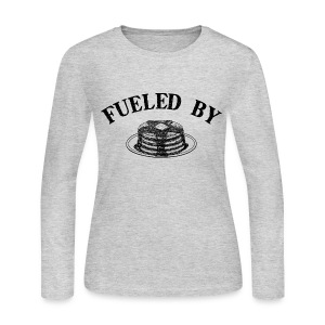 Fueled By Pancakes Women's Long Sleeve Jersey Tee - Women's Long Sleeve Jersey T-Shirt