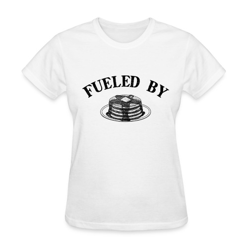 Fueled By Pancakes Women's Standard Weight T-Shirt - Women's T-Shirt