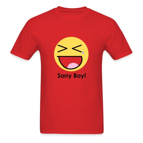 Sorry Boy! T-Shirt 1 - Men's T-Shirt