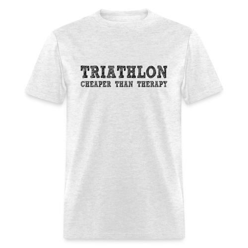 Triathlon - Cheaper Than Therapy Standard Weight T-Shirt - Men's T-Shirt