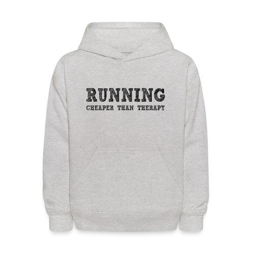 Running - Cheaper Than Therapy Kid's Hoodie - Kids' Hoodie
