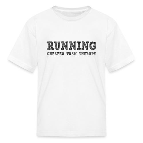 Running - Cheaper Than Therapy Kid's T-Shirt - Kids' T-Shirt