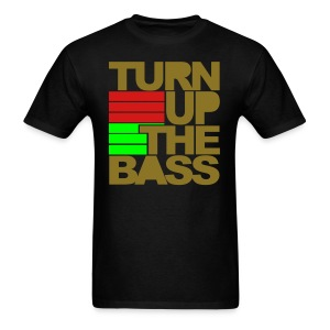 All the way turned up - Men's T-Shirt