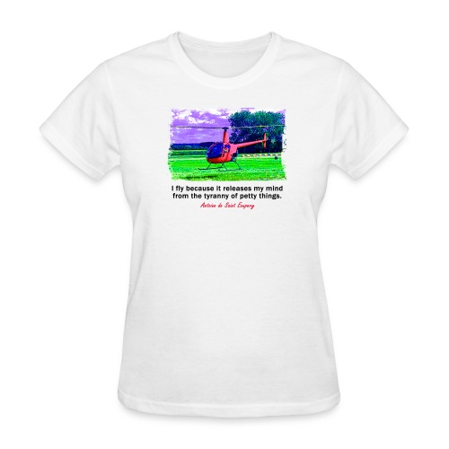 Women's Standard Weight T-Shirt - Helicopter - English Quote - Women's T-Shirt