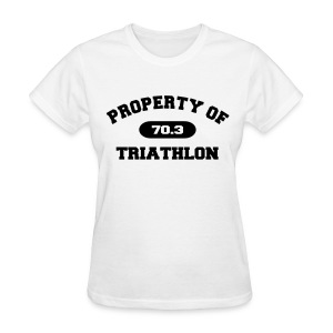 Property of Triathlon 70.3 - Women's Standard Weight T-Shirt - Women's T-Shirt