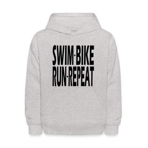 Swim Bike Run Repeat - Kids' Hoodie