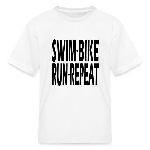 Swim Bike Run Repeat - Kids' T-Shirt