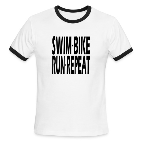 Swim Bike Run Repeat - Men's Ringer T-Shirt