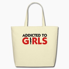 Addicted to Girls 2 (2c) Bags