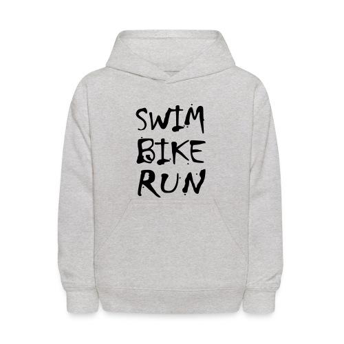 Swim Bike Run Dirty Design - Kids' Hoodie