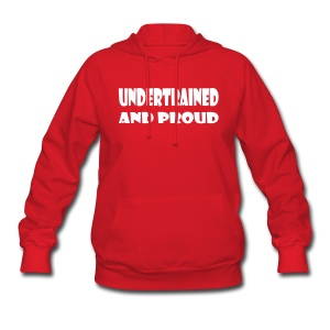 Undertrained and Proud - Women's Hoodie