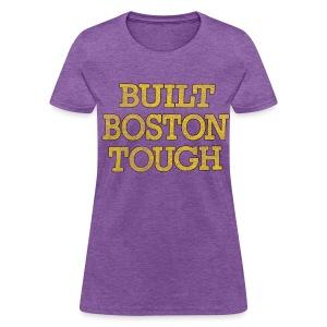 Boston Tough - Women's T-Shirt
